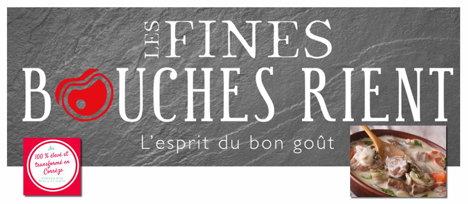 Photo partenaire - Les fines bouches Rient - Boucherie charcuterie nouvelle génération - Bienvenue à la Vérénerie -  Chambres et table d'hôtes