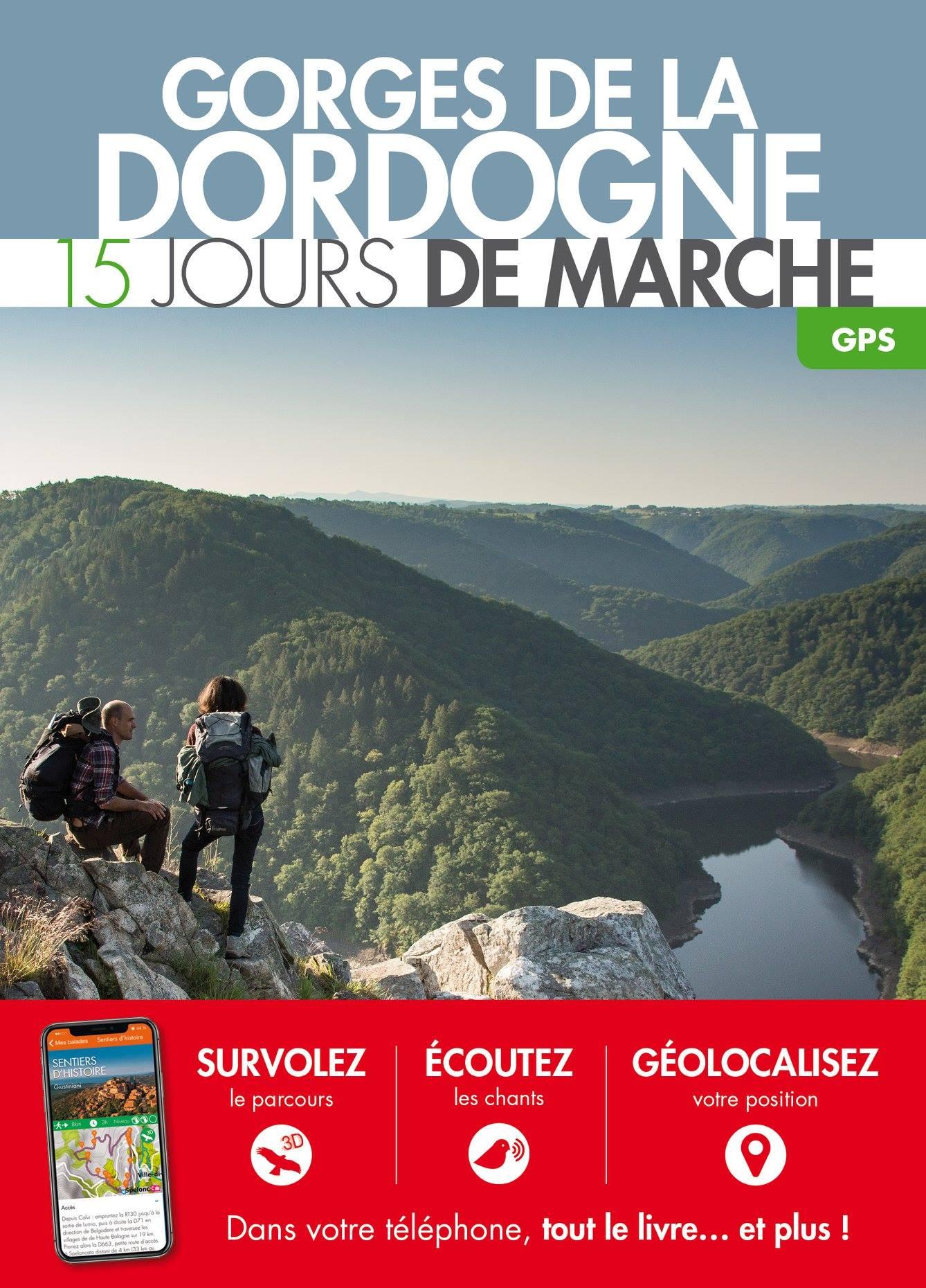 Photo news - 21-12-2018 - Pré-commandez le nouveau topoguide de La Dordogne de villages en barrages - Bienvenue à la Vérénerie -  Chambres et table d'hôtes